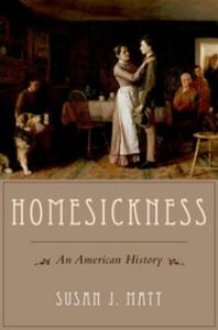 Ebook in inglese Homesickness: An American History Matt, Susan J.