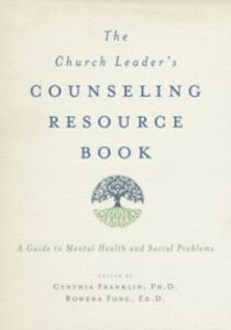 Ebook in inglese Church Leader's Counseling Resource Book: A Guide to Mental Health and Social Problems
