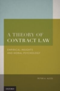 Foto Cover di Theory of Contract Law: Empirical Insights and Moral Psychology, Ebook inglese di Peter A. Alces, edito da Oxford University Press