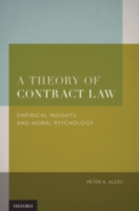 Ebook in inglese Theory of Contract Law: Empirical Insights and Moral Psychology Alces, Peter A.