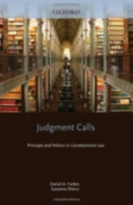 Ebook in inglese Judgment Calls: Principle and Politics in Constitutional Law Farber, Daniel A. , Sherry, Suzanna