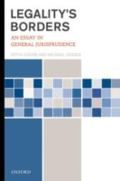 Legality's Borders: An Essay in General Jurisprudence
