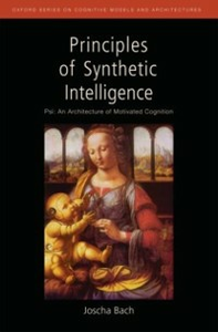Ebook in inglese Principles of Synthetic Intelligence PSI: An Architecture of Motivated Cognition Bach, Joscha