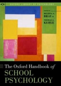 Ebook in inglese Oxford Handbook of School Psychology Bray, Melissa A. , Kehle, Thomas J. , Nathan, Peter E.
