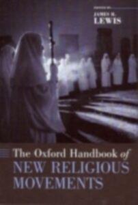 Foto Cover di Oxford Handbook of New Religious Movements, Ebook inglese di  edito da Oxford University Press