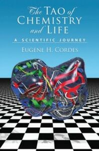 Ebook in inglese Tao of Chemistry and Life: A Scientific Journey Cordes, Eugene H.