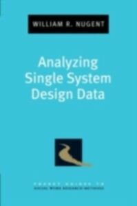 Foto Cover di Analyzing Single System Design Data, Ebook inglese di William Nugent, edito da Oxford University Press