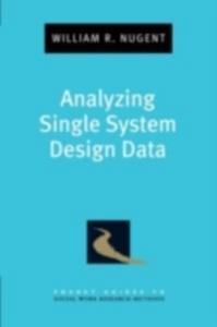 Ebook in inglese Analyzing Single System Design Data Nugent, William