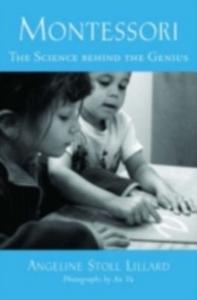 Ebook in inglese Montessori: The Science Behind the Genius Lillard, Angeline Stoll