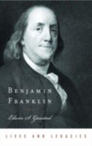 Foto Cover di Benjamin Franklin, Ebook inglese di Edwin S. Gaustad, edito da Oxford University Press
