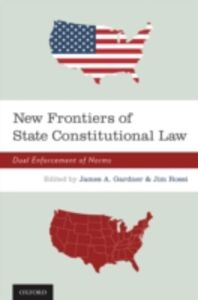 Foto Cover di New Frontiers of State Constitutional Law: Dual Enforcement of Norms, Ebook inglese di  edito da Oxford University Press