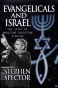 Ebook in inglese Evangelicals and Israel: The Story of American Christian Zionism Spector, Stephen