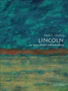 Ebook in inglese Lincoln: A Very Short Introduction Guelzo, Allen C.