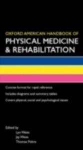 Ebook in inglese Oxford American Handbook of Physical Medicine & Rehabilitation (B8, Flexicover) WEIS, EISS