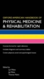 Oxford American Handbook of Physical Medicine & Rehabilitation (B8, Flexicover)