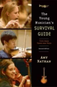 Ebook in inglese Young Musician's Survival Guide: Tips from Teens and Pros Nathan, Amy
