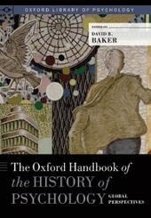 Oxford Handbook of the History of Psychology: Global Perspectives