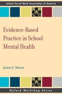Foto Cover di Evidence Based Practice in School Mental Health, Ebook inglese di James C Raines, edito da Oxford University Press