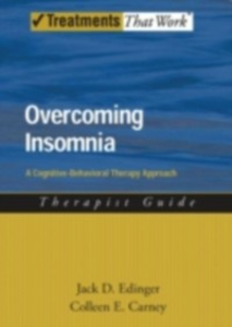 Ebook in inglese Overcoming Insomnia: A Cognitive-Behavioral Therapy Approach Therapist Guide Carney, Colleen E. , Edinger, Jack D.