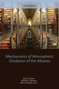 Foto Cover di Mechanisms of Atmospheric Oxidation of the Alkanes, Ebook inglese di AA.VV edito da Oxford University Press