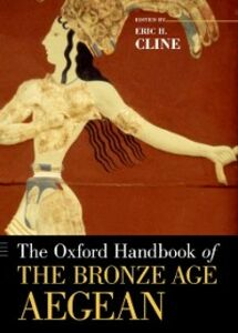 Ebook in inglese Oxford Handbook of the Bronze Age Aegean Cline, Eric H.