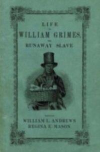 Foto Cover di Life of William Grimes, the Runaway Slave, Ebook inglese di  edito da Oxford University Press