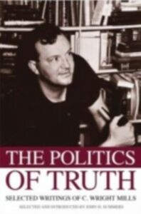 Foto Cover di Politics of Truth: Selected Writings of C. Wright Mills, Ebook inglese di  edito da Oxford University Press