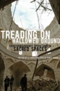 Ebook in inglese Treading on Hallowed Ground Counterinsurgency Operations in Sacred Spaces CHRISTINE, FAIR C.