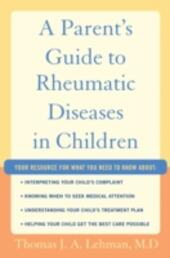 Parent's Guide to Rheumatic Disease in Children