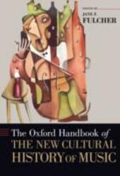 Oxford Handbook of the New Cultural History of Music