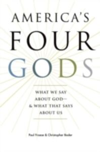 Foto Cover di America's Four Gods:What We Say about God--and What That Says about Us, Ebook inglese di Christopher Bader,Paul Froese, edito da Oxford University Press, USA