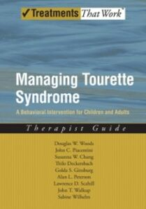 Foto Cover di Managing Tourette Syndrome: A Behavioral Intervention for Children and Adults Therapist Guide, Ebook inglese di AA.VV edito da Oxford University Press