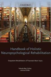 Handbook of Holistic Neuropsychological Rehabilitation: Outpatient Rehabilitation of Traumatic Brain Injury