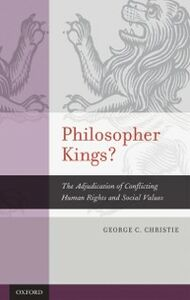 Ebook in inglese Philosopher Kings?: The Adjudication of Conflicting Human Rights and Social Values Christie, George C.