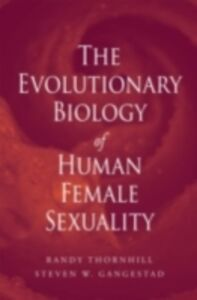 Ebook in inglese Evolutionary Biology of Human Female Sexuality Gangestad, Steven W. , Thornhill, Randy