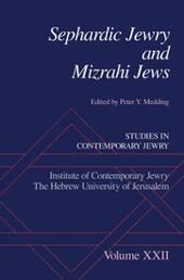 Sephardic Jewry and Mizrahi Jews: Volume XXII