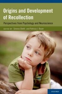 Ebook in inglese Origins and Development of Recollection: Perspectives from Psychology and Neuroscience