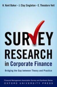 Foto Cover di Survey Research in Corporate Finance: Bridging the Gap between Theory and Practice, Ebook inglese di AA.VV edito da Oxford University Press