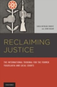 Ebook in inglese Reclaiming Justice: The International Tribunal for the Former Yugoslavia and Local Courts Hagan, John , Kutnjak Ivkovich, Sanja