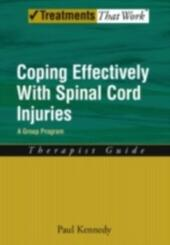 Coping Effectively With Spinal Cord Injuries: A Group Program Therapist Guide