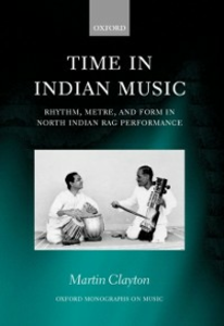 Ebook in inglese Time in Indian Music: Rhythm, Metre, and Form in North Indian Rag Performance Clayton, Martin