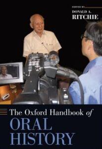 Foto Cover di Oxford Handbook of Oral History, Ebook inglese di  edito da Oxford University Press