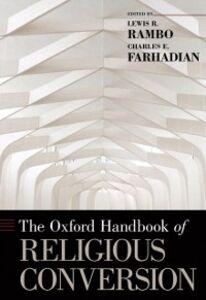 Ebook in inglese Oxford Handbook of Religious Conversion -, -