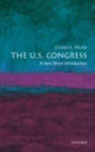 Foto Cover di U.S. Congress: A Very Short Introduction, Ebook inglese di Donald A. Ritchie, edito da Oxford University Press