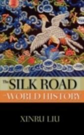 Silk Road in World History
