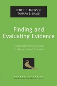 Foto Cover di Finding and Evaluating Evidence: Systematic Reviews and Evidence-Based Practice, Ebook inglese di Denise E. Bronson,Tamara S. Davis, edito da Oxford University Press