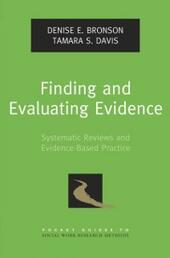Finding and Evaluating Evidence: Systematic Reviews and Evidence-Based Practice