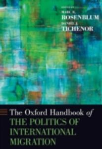 Ebook in inglese Oxford Handbook of the Politics of International Migration -, -