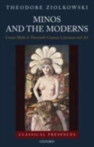 Ebook in inglese Minos and the Moderns: Cretan Myth in Twentieth-Century Literature and Art Ziolkowski, Theodore