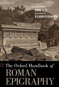 Ebook in inglese Oxford Handbook of Roman Epigraphy -, -